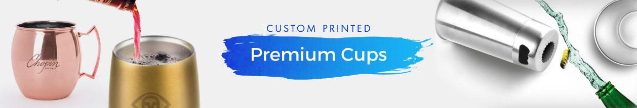 Premium Cups