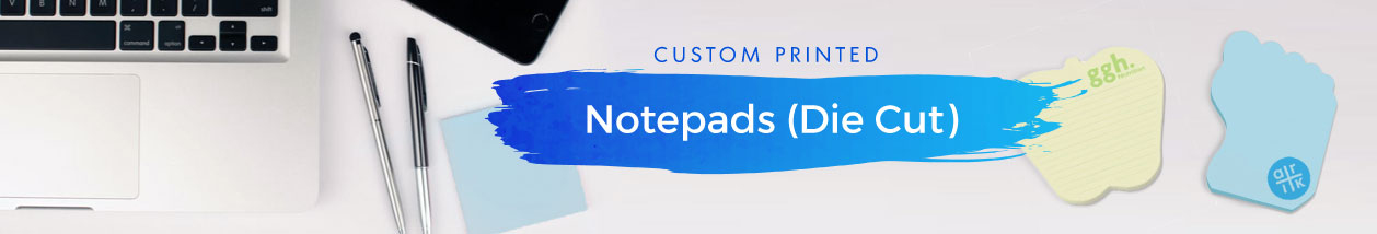 Notepads (Die-Cut)
