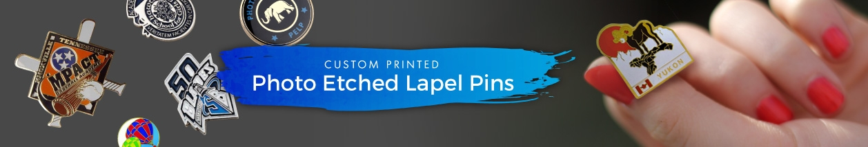 Photo Etched Lapel Pins