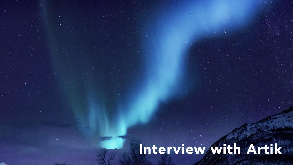Northern Lights Artik Canada Interview